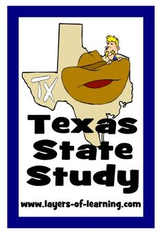Texas State Study and a printable map of Texas