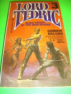 LORD TEDRIC #3 BLACK KNIGHT OF THE IRON SPHERE GORDON EKLUND 1ST ACE PRINT 1981
