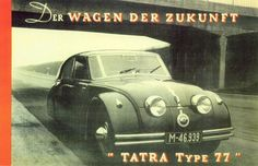 Tribute to Tatras to take place at Pebble Beach Veteran Car, Ad Car, Car Advertising, Old Ads, Pebble Beach, Future Car, Car Manufacturers, Vintage Ads, Car Accessories