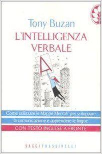 L'intelligenza verbale. Testo inglese a fronte: Amazon.it: Tony Buzan, I. Rubini: Libri