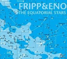 Buy The Equatorial Stars (LP) by Fripp & Eno at Mighty Ape NZ. Brian Eno is usually credited with the claim that everyone who originally bought a Velvet Underground album subsequently formed a band. Velvet Underground Albums, King Crimson, Roxy Music, Star Wars, Star Show, Guitar Solo, Progressive Rock, Popular Music, Lp Vinyl