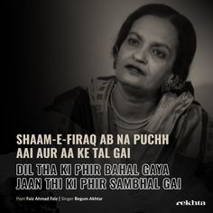 """Read more about Begum Akhtar on Rekhta"""" Old Love Quotes, Shyari Quotes, Dope Quotes, Good Thoughts Quotes, Best Quotes, Poetry Hindi, Poetry Quotes In Urdu, Hindi Quotes, Urdu Words With Meaning"""