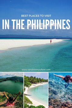 Best places to visit in the Philippines - including Palawan. Cebu, Bohol and recent discoveries such as Kalanggaman Island in Leyte
