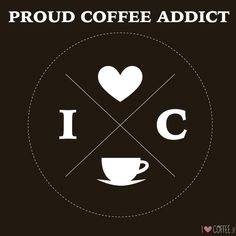 I made this for proud coffee addicts - I Love Coffee