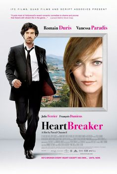 In Heartbreaker (L'arnacoeur), a man who breaks up couples for a living falls for one of his client's daughter and must decide if he'll go through with preventing her wedding.