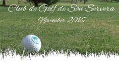 Die 3. Station in Sachen Golf auf Mallorca - Club de Golf de Son Servera