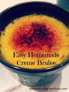 Easy Homemade Creme Brulee | WholeGreenLove.com