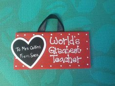 World's greatest teacher. Hand painted wooden plaque, personalised www.facebook.co,/handpaintedbyp