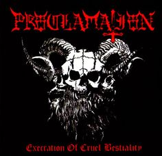 Proclamation - Execration of Cruel Bestiality [Madrid, Spain; 2009]