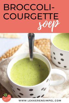 Broccoli-courgette soep - In 20 minuten op tafel Vegetarian Recepies, Veggie Recipes, Soup Recipes, Snack Recipes, Bruchetta Recipe, Belgian Food, Sauerkraut, Zucchini Soup, Food Test