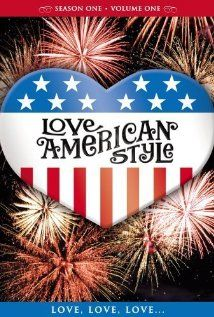 Love, American Style ~ 1969-1974  An anthology comedy series featuring a line up of different celebrity guest stars appearing in anywhere from one, two, three, and four short stories or vignettes within an hour about versions of love and romance.