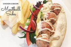 Chicken and Bacon Meatball Subs Recipe