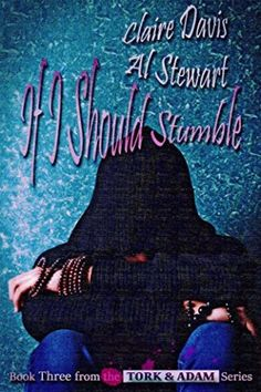 If I Should Stumble (Tork and Adam #3) | Gay Book Reviews – M/M Book Reviews