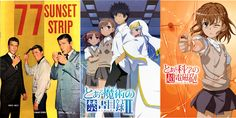 1. 77 Sunset Strip, Good Detective genre with lots of hip lingo you might did if you not a square.  2. A Certain Magical Index Cute girl with every forbidden book of power or enchantment what not.   3. A Certain Scientific Railgun This is a spin off of two side charactes and takes place around the same time Magical Index was taking place so you see some of the events from their perspective. Mega Good Show Railgun is great!
