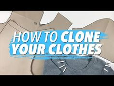 How to Make Patterns from Your Clothes (CLONE YOUR WARDROBE) - YouTube