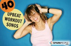 40 Upbeat Songs to Make Your #Workout Fly By | via @SparkPeople #music