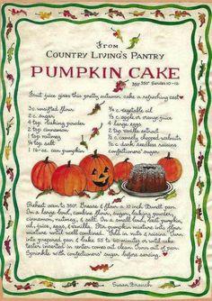 Samhain - Day Of The Dead - Ancestors = Pumpkin Cake, Susan Branch Old Recipes, Vintage Recipes, Pumpkin Recipes, Cooking Recipes, Recipies, Fall Desserts, Just Desserts, Thanksgiving Recipes, Holiday Recipes