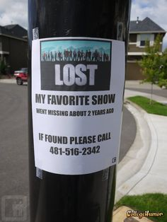 Lost my LOST. I LOVE LOST!!! miss the show so much :(<--- haha 4 8 15 16 23 42