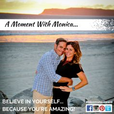 A MOMENT WITH MONICA: Believe in yourself, because you're amazing! | #ilikemonicaward