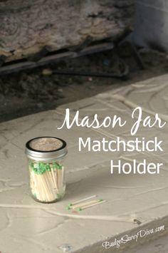 How to Make a Mason Jar Matchstick Holder
