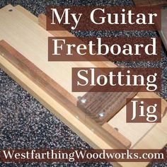 My Guitar Fretboard Slotting Jig This is how you slot an entire fretboard without measuring once. Happy building and enjoy this great woodworking project for guitar making. The post My Guitar Fretboard Slotting Jig appeared first on Woodworking Diy. Woodworking For Kids, Woodworking Patterns, Woodworking Workbench, Woodworking Workshop, Woodworking Techniques, Popular Woodworking, Woodworking Videos, Woodworking Furniture, Woodworking Shop
