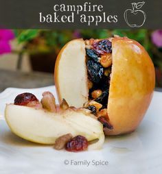 Campfire Baked Apples - great over the coals or in the oven! By FamilySpice.com
