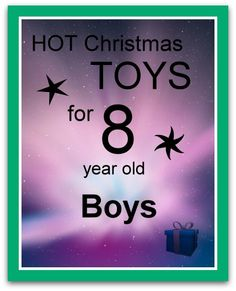 Best Christmas toys and gifts for 8 year old boys