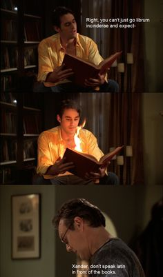 Giles is so used to Xander by this point he doesn't even have to turn around to see what's happening. Don't speak Latin in front of the books