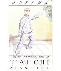 An Introduction To Tai Chi - Alan Peck