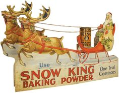 Snow King Baking Powder Die Cut Store Display. Depicting Santa and his reindeer.