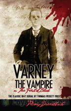 The Varney Vampyre by Thomas Preskett Prest