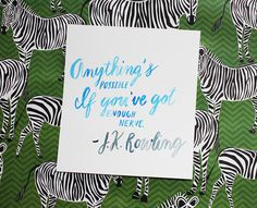 Anything's possible, if you've got enough nerve. JK Rowling #jkrowling #quotes #hustle #poshandprep #brushlettering #watercolor