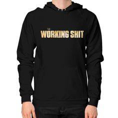 working shit   Hoodie (on man)  #comic #d4stor3pty #nfl #anime #comiccon #nerd #instagood #nba