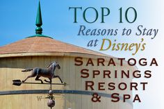 Top 10 Reasons to Stay at Disney's Saratoga Springs Resort and Spa