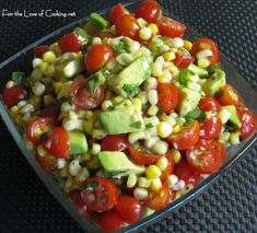 corn, avocado, and tomato salad with lime dressing.