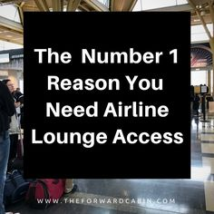 The Number 1 Reason You Need an Airline Lounge Membership