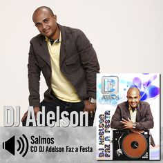 """Escute a música """"Salmos"""" do CD DJ Adelson Faz a Festa do DjAdelson: http://itbmusic.com.br/site/wp-content/uploads/2013/06/12-Salmos.mp3?utm_campaign=musicas-itb&utm_medium=post-01mai&utm_source=pinterest&utm_content=dj-adelson-salmos-player-trecho"""
