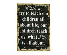 Look at this 'While We Try to Teach Our Children' Canvas Wall Art on today! Burlap Signs, Rustic Signs, Burlap Wall, Canvas Wall Art, Canvas Prints, Child Teaching, Parenting Done Right, Pretty Quotes, Home Living