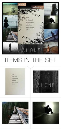 """""""Strong alone"""" by heartandsoul ❤ liked on Polyvore featuring art"""