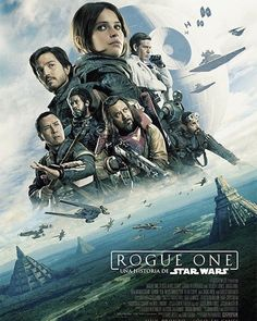 Rogue One A Star Wars Story. Yes everyone complains that there are all new characters and it's annoying of course but who cares?! It's an epic movie cause those literal Star Wars with the rebels and the imperial fleet.. Epic.