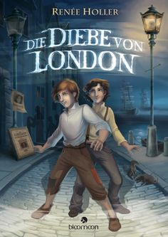 Die Diebe von London - Renée Holler Cover-Illustration von Melanie Miklitza