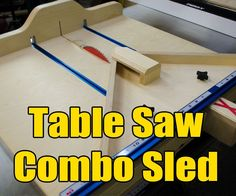 A table saw sled is essential to almost any wood shop. A good sled makes cuts safer, more accurate & allows for repeatability when batching out parts for larger projects. ...