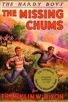 book cover of     The Missing Chums      (Hardy Boys, book 4)    by    Franklin W Dixon