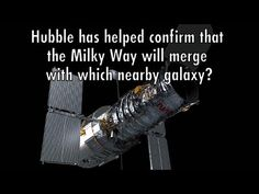 Hubble Trivia: 9) Hubble Has Helped Confirm That the Milky Way Will Merg...