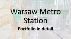 Warsaw Metro Station - Portfolio in detail