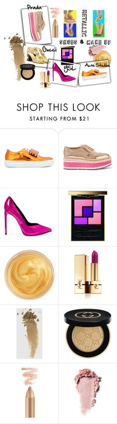 """Shoes & Make up in Metal"" by iris234 ❤ liked on Polyvore featuring beauty, Acne Studios, Prada, Yves Saint Laurent, Oribe and Gucci"
