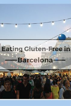 Eating gluten-free in Barcelona is not always easy, but it can be done! These days, awareness of gluten is on the rise. Here is a comprehensive guide to eating gluten-free in Barcelona, from Gluten Free dishes worth tasting to cool restaurants to check out. http://devourbarcelonafoodtours.com/eating-gluten-free-in-barcelona/