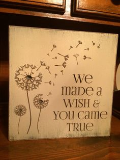 Custom Carved Wooden Sign  We Made A Wish & You by HayleesCloset