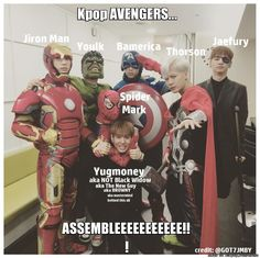 Yugmoney ㅋㅋ i cant even youlk XD it sounds like yolk. Anywho, GOTVENGERS, ASSEMBLE!