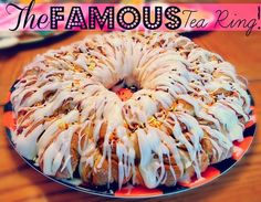 The Famous Family Tea Ring Recipe! A Holiday Without Tradition is Just Another Ordinary Day.